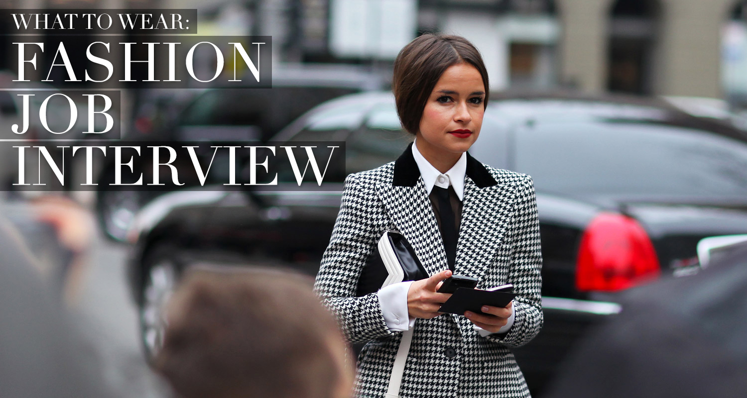 What To Wear The Fashion Job Interview Bare Magazine